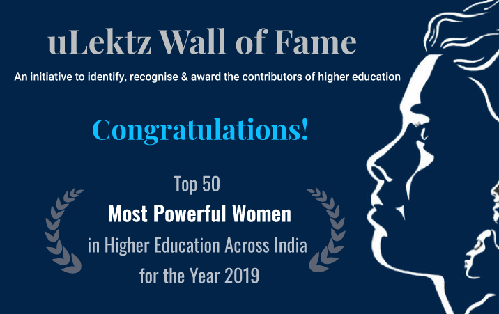 Top 50 Most Powerful Women in Higher Education Across India for the Year 2019