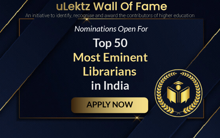 "uLektz Wall of Fame will be honouring, ""Top 50 Eminent Librarians in India """