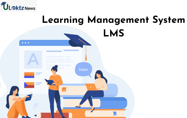 What is a Learning Management System, Everything you need to know about LMS