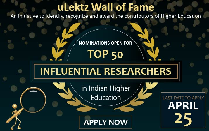 uLektz News is proud to invite nominations from universities/institutions and colleges for its famed Wall of Fame venture- Top 50 Influential Researchers in Indian Higher Education for the year 2020.