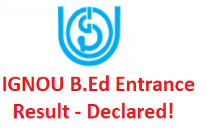 IGNOU B.Ed Entrance Results 2018